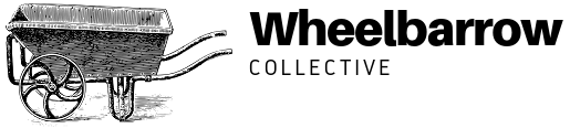 Wheelbarrow Collective